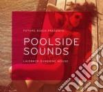 Future disco - poolside sounds cd musicale di Artisti Vari