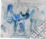 Wintersleep - Hello Hum cd musicale di Wintersleep