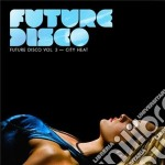 Future disco vol.3 cd musicale di Artisti Vari