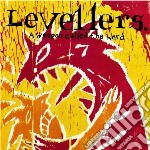 Weapon called the world- 2010 reissue cd musicale di LEVELLERS