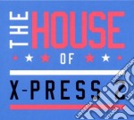 X-press 2 - The House Of X-press2 cd musicale di X-press 2