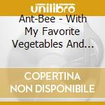 Bee -with my fa cd musicale