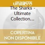Ultinate collection cd musicale di Sharks