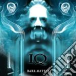 Iq - Dark Matter cd musicale di IQ