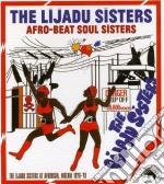 Lijadu Sisters - Afro-beat Soul Sisters cd musicale di Sisters Lijadu