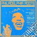 Philadelphia roots cd musicale di Artisti Vari