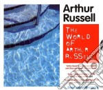 Arthur Russell - The World Of cd musicale di RUSSELL ARTHUR