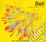 SEVEN TYPES OF SIX cd musicale di BELL
