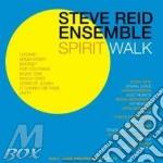 SPIRIT WALK cd musicale di REID STEVE ENSEMBLE