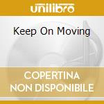 KEEP ON MOVING cd musicale di ESG