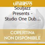 Souljazz Presents - Studio One Dub 2 cd musicale di ARTISTI VARI