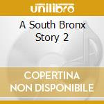A SOUTH BRONX STORY 2 cd musicale di ESG