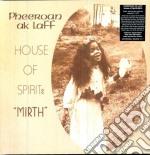 Pheeroan Ak Laaf - House Of Spirit: Mirth cd musicale di Pheeroan Aklaff