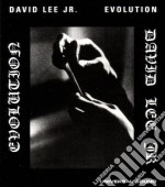 David Lee - Evolution cd musicale di DAVID LEE JR