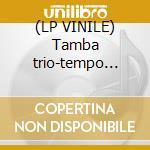 (LP VINILE) Tamba trio-tempo 1964 lp lp vinile di Trio Tamba