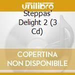 Steppas'delight 2 a.v. 2cd 09 cd musicale di ARTISTI VARI