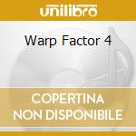 WARP FACTOR 4/from cosmic moods to.. cd musicale di ARTISTI VARI