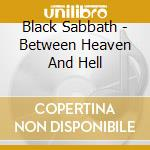 BETWEEN HEAVEN AND HELL cd musicale di BLACK SABBATH