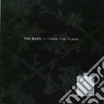 Pass the flask cd musicale di Bled