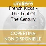 The trial of the century cd musicale