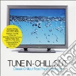 Tune in -chill out cd musicale