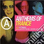 Anthems of trance cd musicale di Artisti Vari
