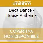 HOUSE ANTHEMS(BOX 3CD) cd musicale di ARTISTI VARI