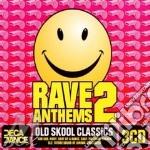 Rave anthems vol.2 cd musicale di Artisti Vari