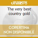 The very best country gold cd musicale