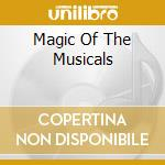 Magic of the musicals cd musicale