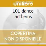 101 dance anthems cd musicale