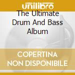Ultimate drum and bass cd musicale di Artisti Vari