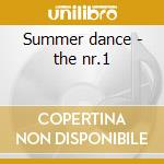 Summer dance - the nr.1 cd musicale
