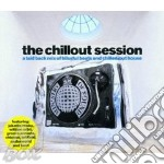 THE CHILLOUT SESSION cd musicale di ARTISTI VARI