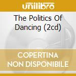 THE POLITICS OF DANCING (2CD) cd musicale di VAN DYK PAUL