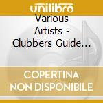 CLUBBERS GUIDE TO... 2002 cd musicale di MINISTRY OF SOUND (2CD)