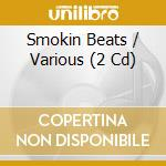 SMOKIN BEATS (2CD) cd musicale di MINISTRY OF SOUND