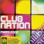 Club nation miami cd musicale di Artisti Vari