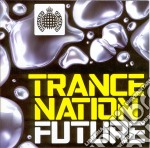 Trance nation future cd musicale