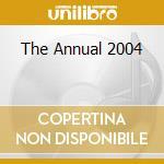 THE ANNUAL 2004 cd musicale di AA.VV.