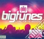 Big tunes - living for the weekend cd musicale di Artisti Vari