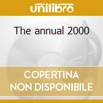The annual 2000 cd musicale di Ministry of sound