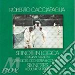 SEI NOTE IN LOGICA, X VOCE, ORCHESTRA E cd musicale di Roberto Cacciapaglia