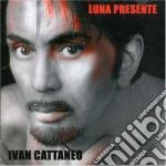 LUNA PRESENTE cd musicale di Ivan Cattaneo