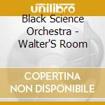 Walters room cd musicale