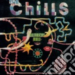 Chills - Kaleidoscope World cd musicale di Chills