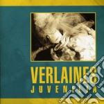 Verlaines - Juvenilia cd musicale di Verlaines