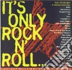 Various - It'S Only Rock N Roll cd musicale di ARTISTI VARI
