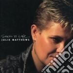 Julie Matthews - Such Is Life cd musicale di JULIE MATTHEWS