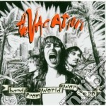 Vacation - Band From World War Zero cd musicale di VACATION
